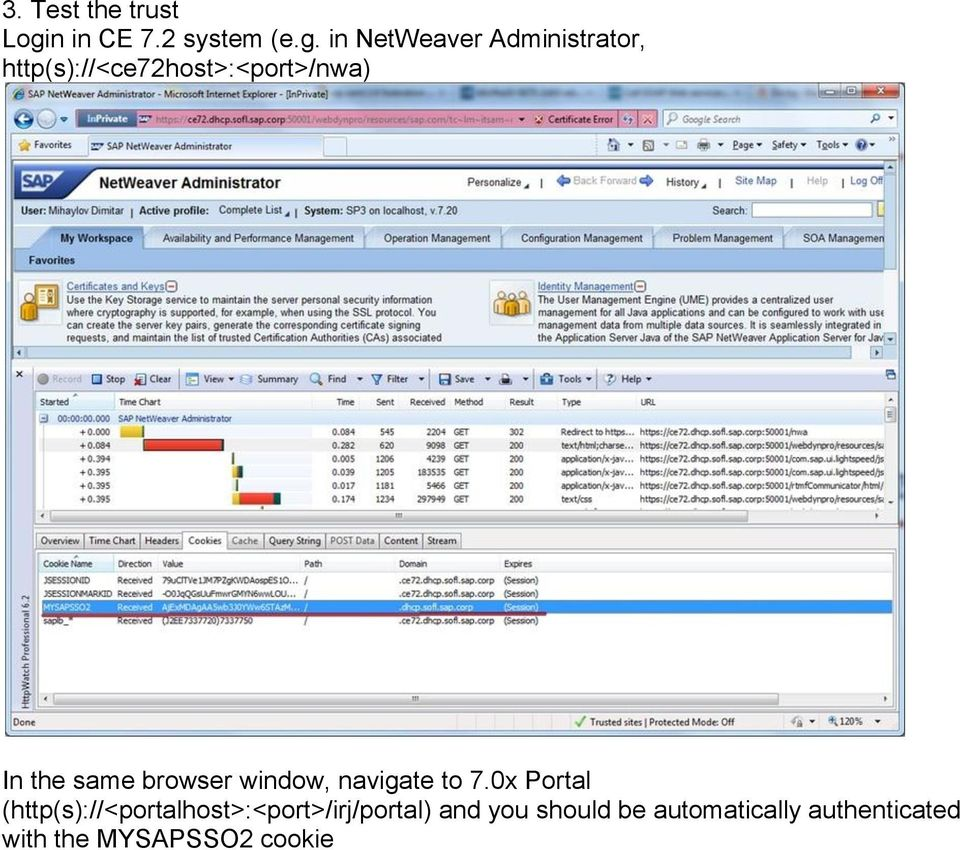 in NetWeaver Administrator, http(s)://<ce72host>:<port>/nwa) In the