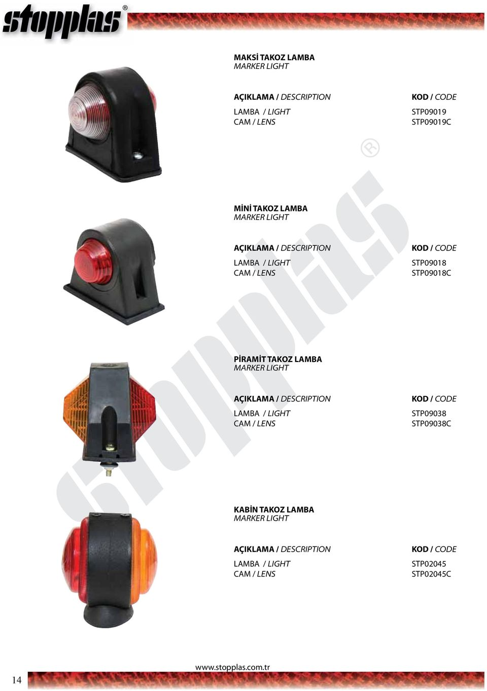 PİRAMİT TAKOZ LAMBA MARKER LIGHT STP09038