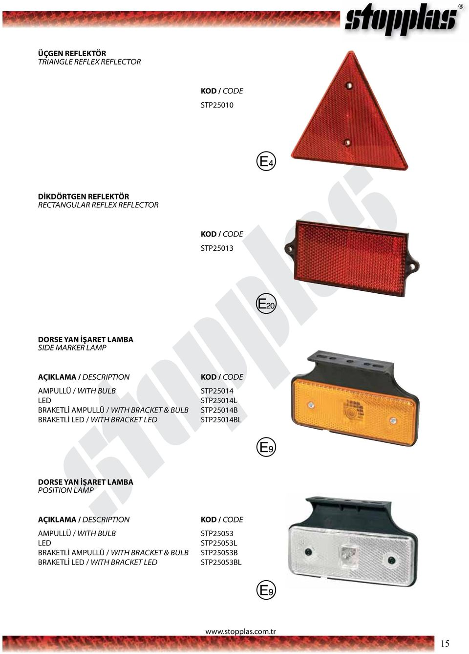 LED / WITH BRACKET LED STP25014 STP25014L STP25014B STP25014BL DORSE YAN İŞARET LAMBA POSITION LAMP AMPULLÜ / WITH