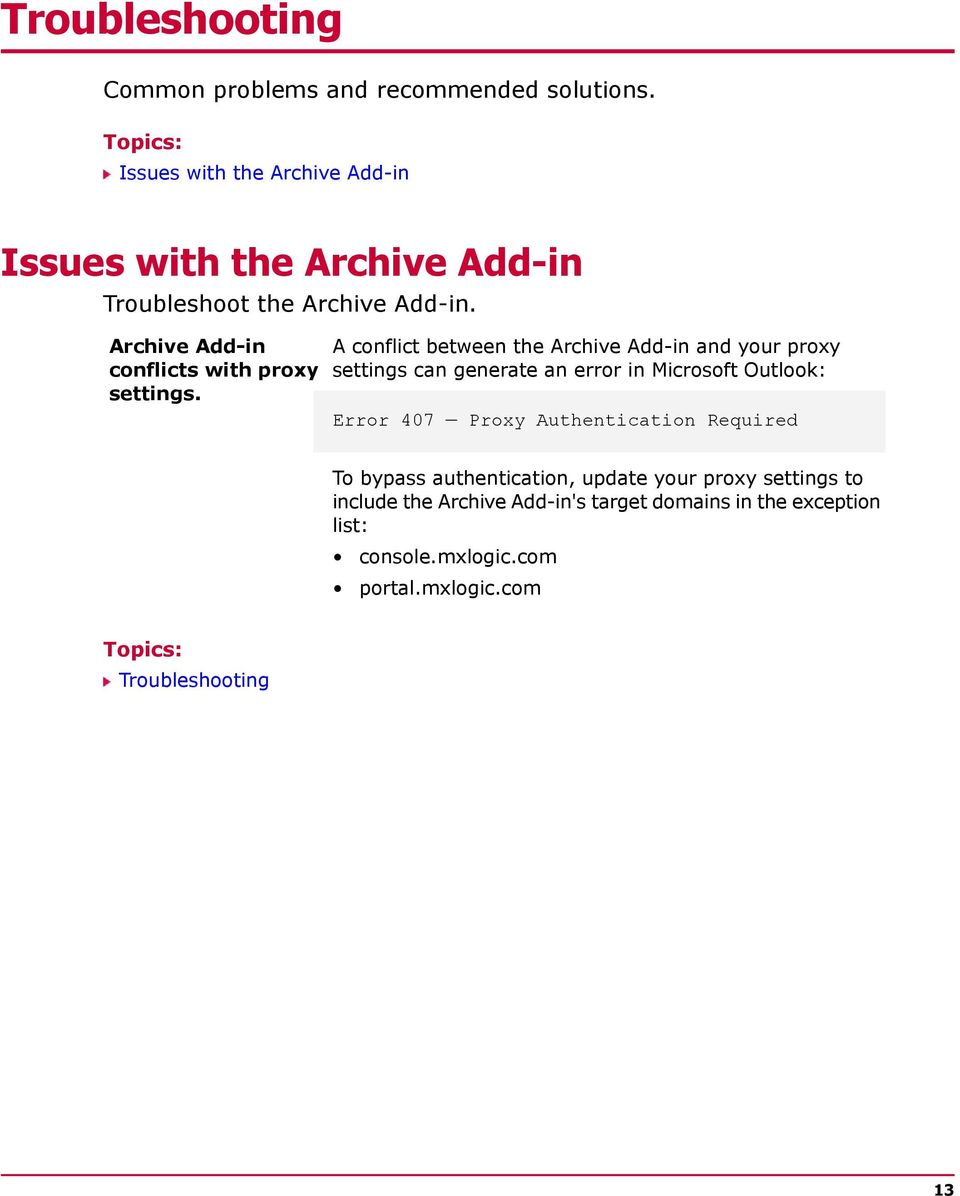 Archive Add-in conflicts with proxy settings.