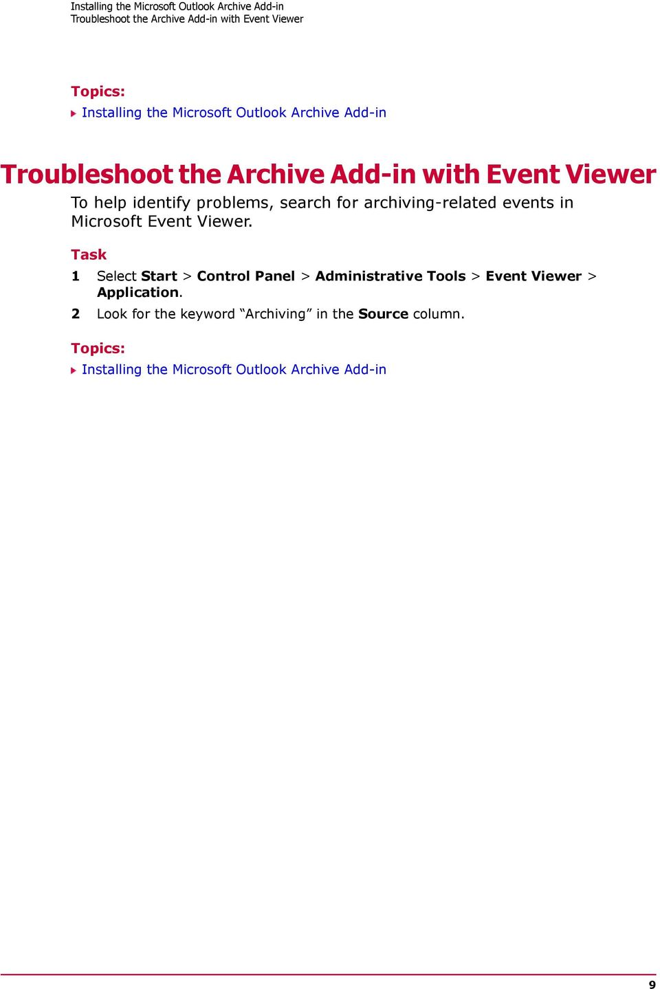 for archiving-related events in Microsoft Event Viewer.