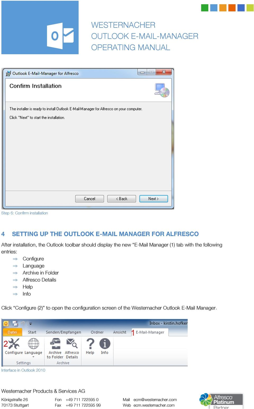 following entries: Configure Language Archive in Folder Alfresco Details Help Info Click
