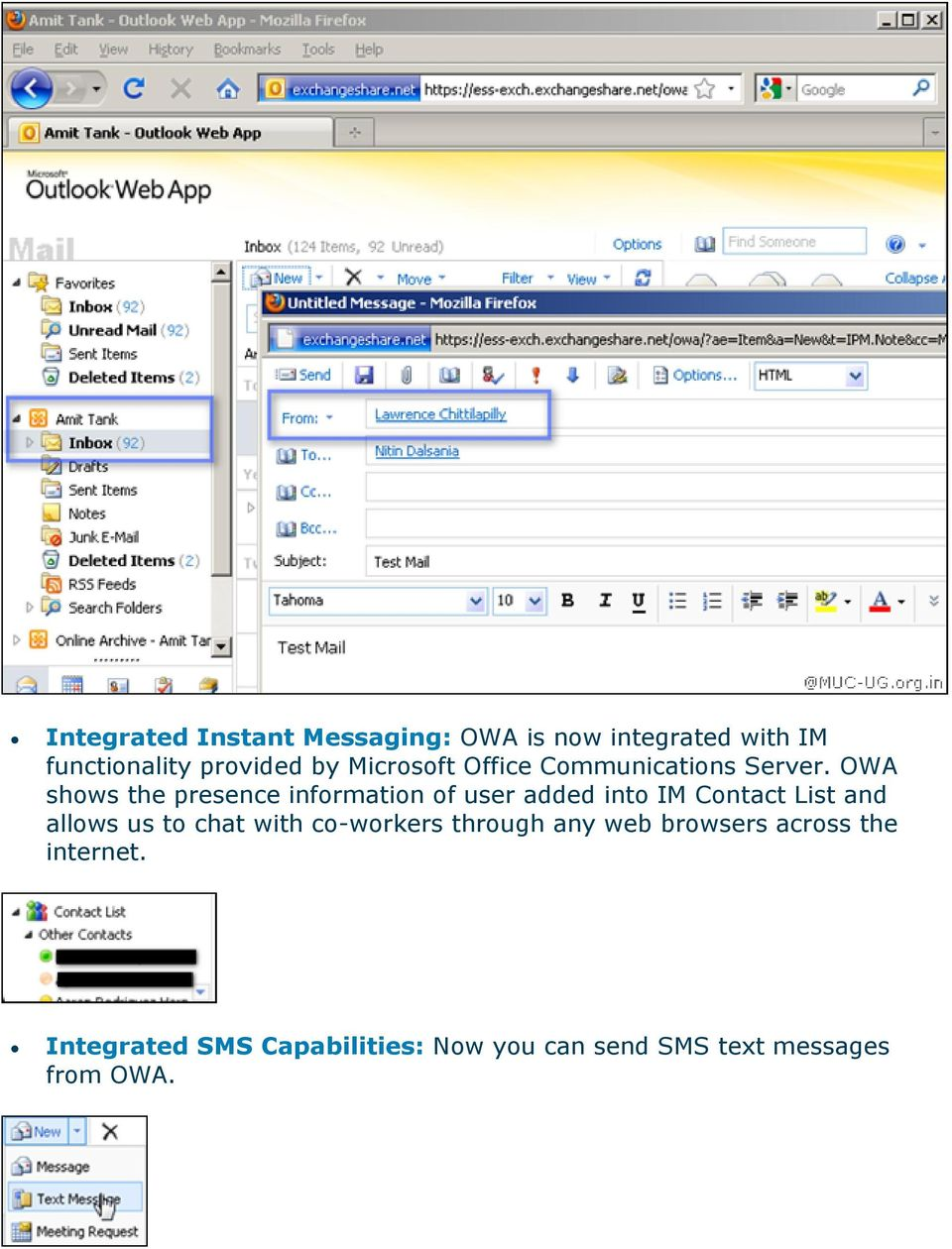 OWA shows the presence information of user added into IM Contact List and allows us to