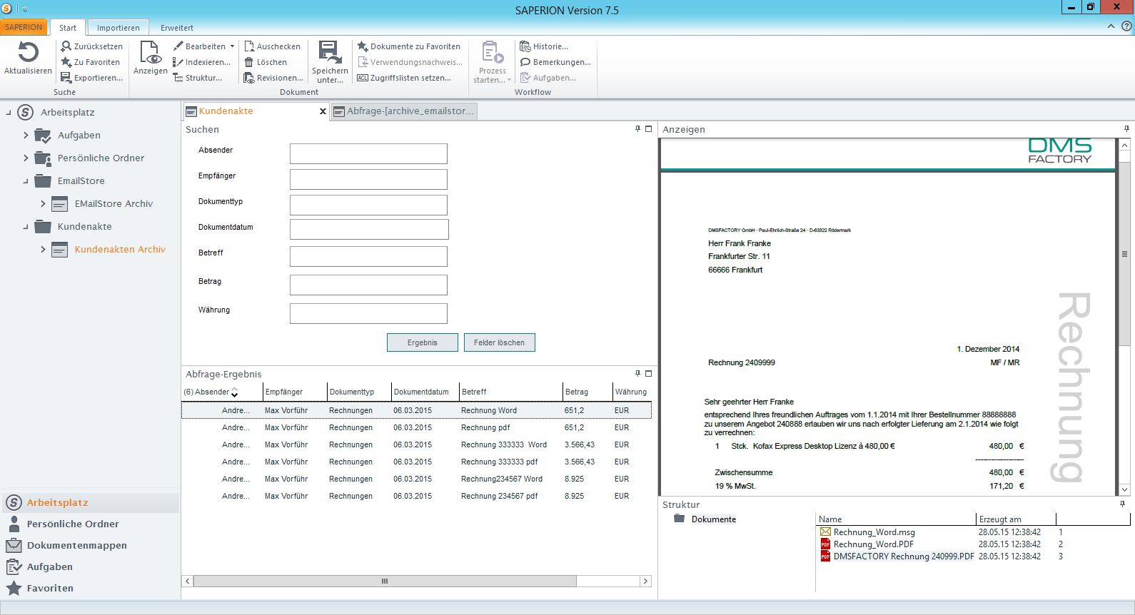 DMSFACTORY EmailStore Search Search with the Saperion Client All