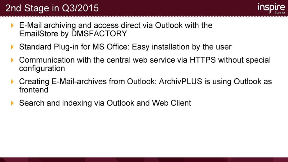 the central web service via HTTPS without special configuration Creating E-Mail-archives