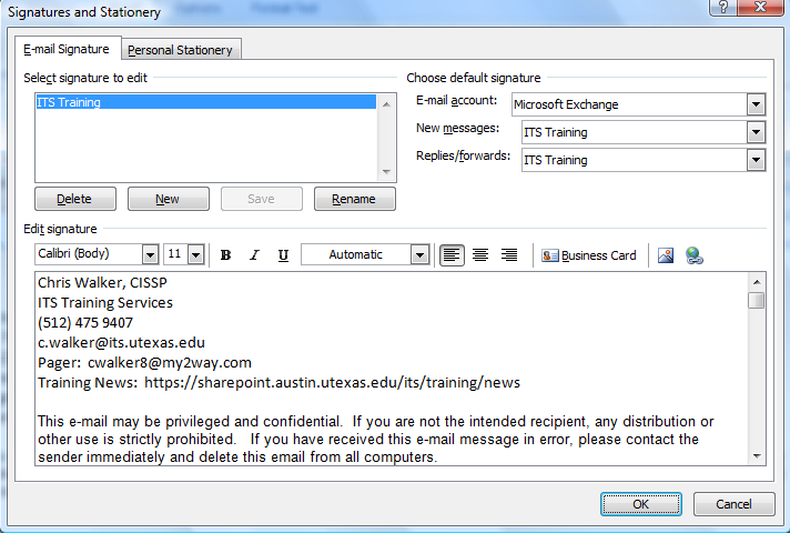Figure 7: Signatures in Outlook 2007 While you may implement any number of mail signatures, only the signature configured in this dialogue to be automatically included with messages will be