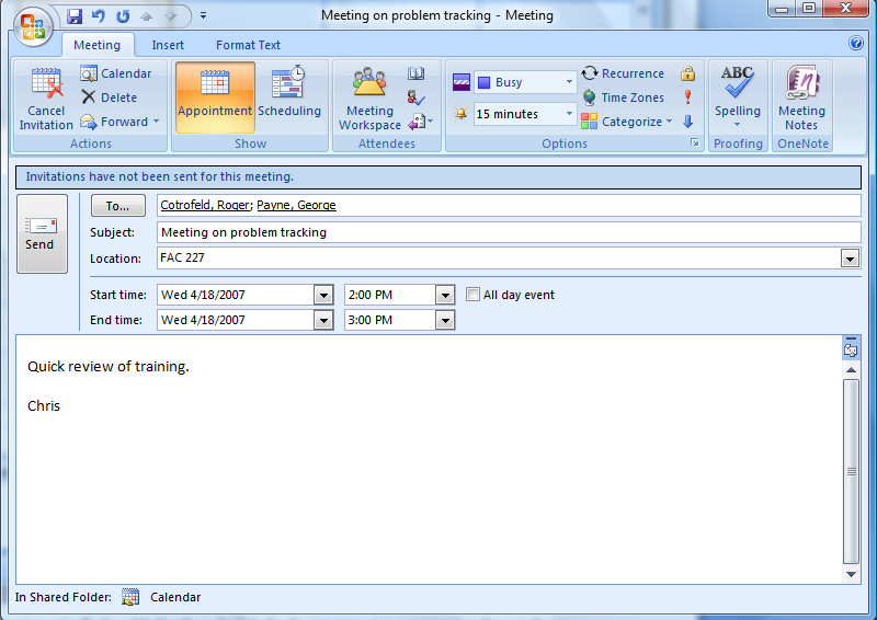 Scheduling Meetings and Rooms Outlook can also be used to schedule meetings with other users on your Exchange Server.