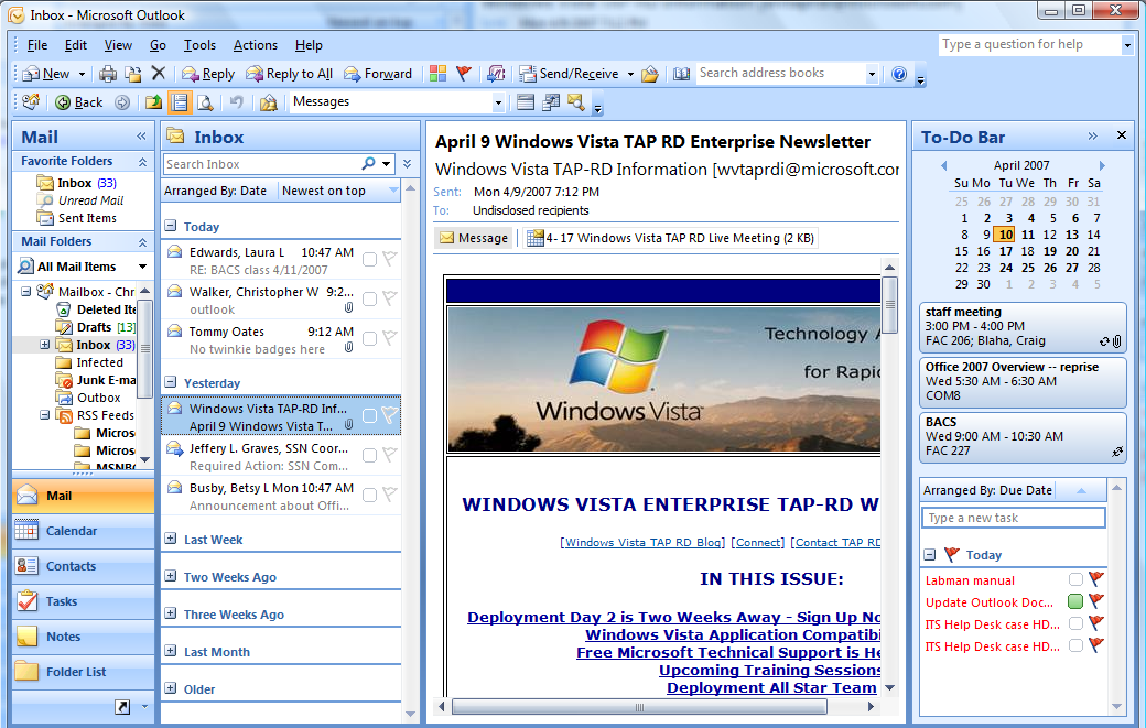 The Microsoft Outlook Interface Navigation Pane To Do Bar Reading Pane Folders Message List Figure 2: Microsoft Outlook 2007 interface Main Window and Reading Panes In the Outlook Main Window s