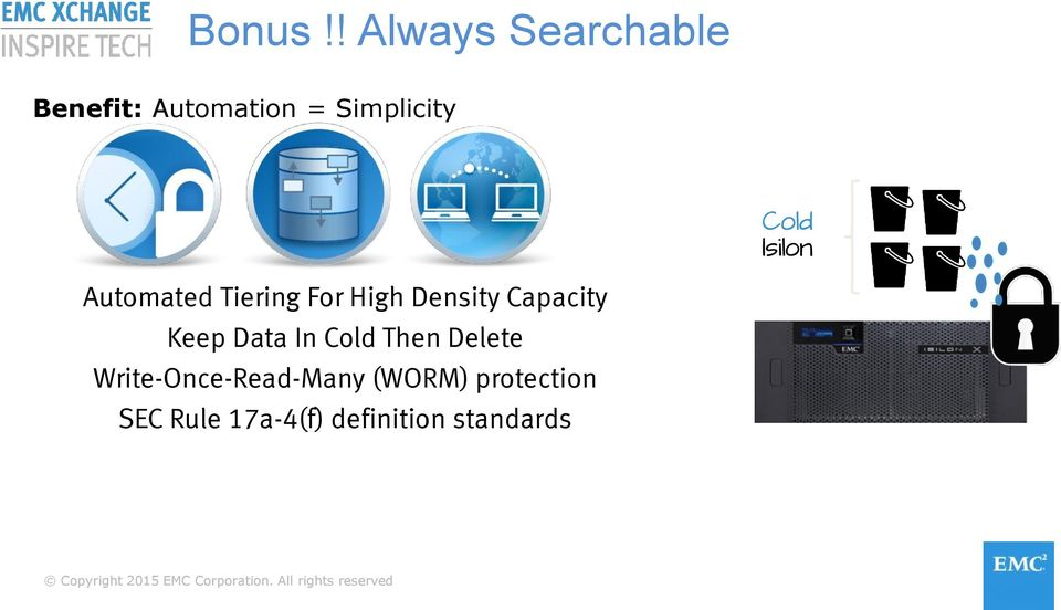 Cold Isilon Automated Tiering For High Density Capacity