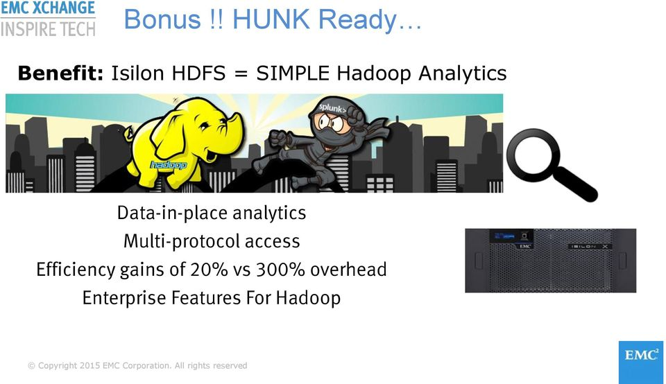 Hadoop Analytics Data-in-place analytics