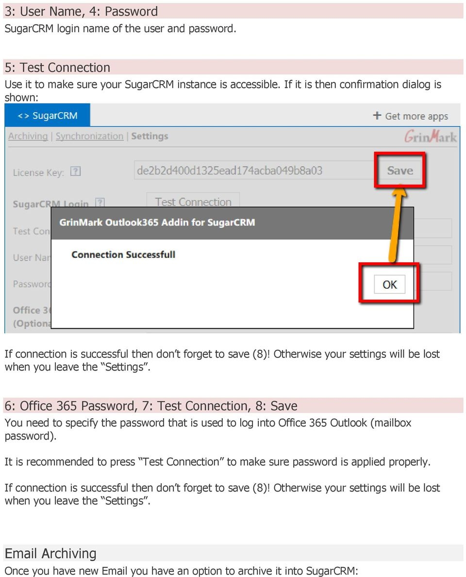 6: Office 365 Password, 7: Test Connection, 8: Save You need to specify the password that is used to log into Office 365 Outlook (mailbox password).