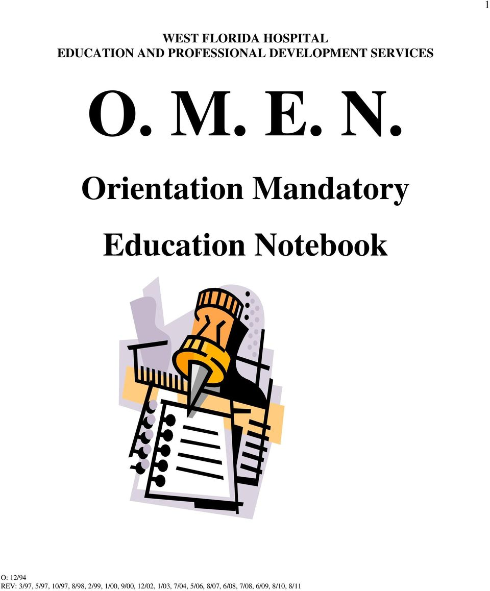 Orientation Mandatory Education Notebook O: 12/94 REV: 3/97,