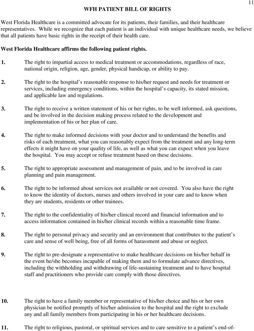West Florida Healthcare affirms the following patient rights. 1.