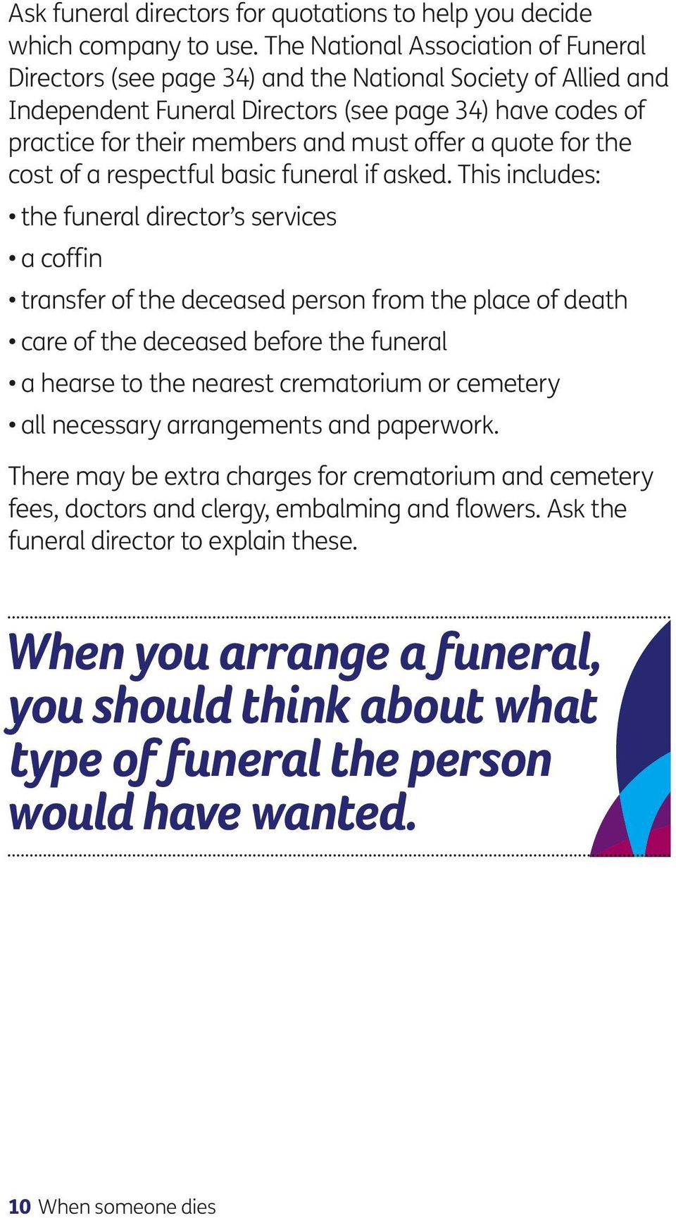 a quote for the cost of a respectful basic funeral if asked.