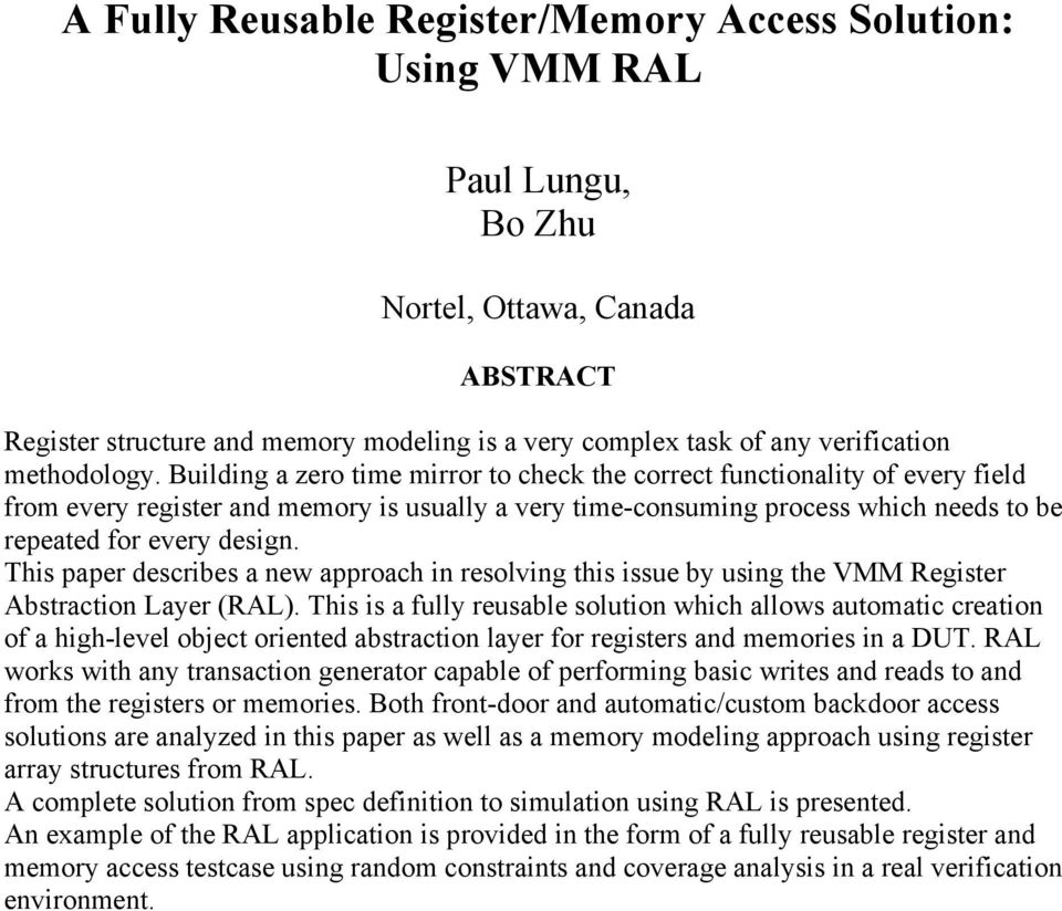 This paper describes a new approach in resolving this issue by using the VMM Register Abstraction Layer (RAL).