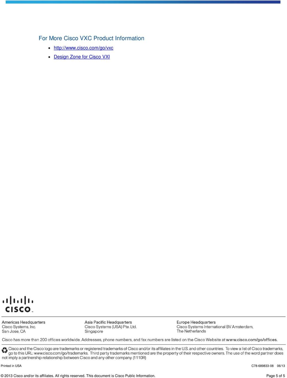 C78-689833-08 06/13 2013 Cisco and/or its affiliates.