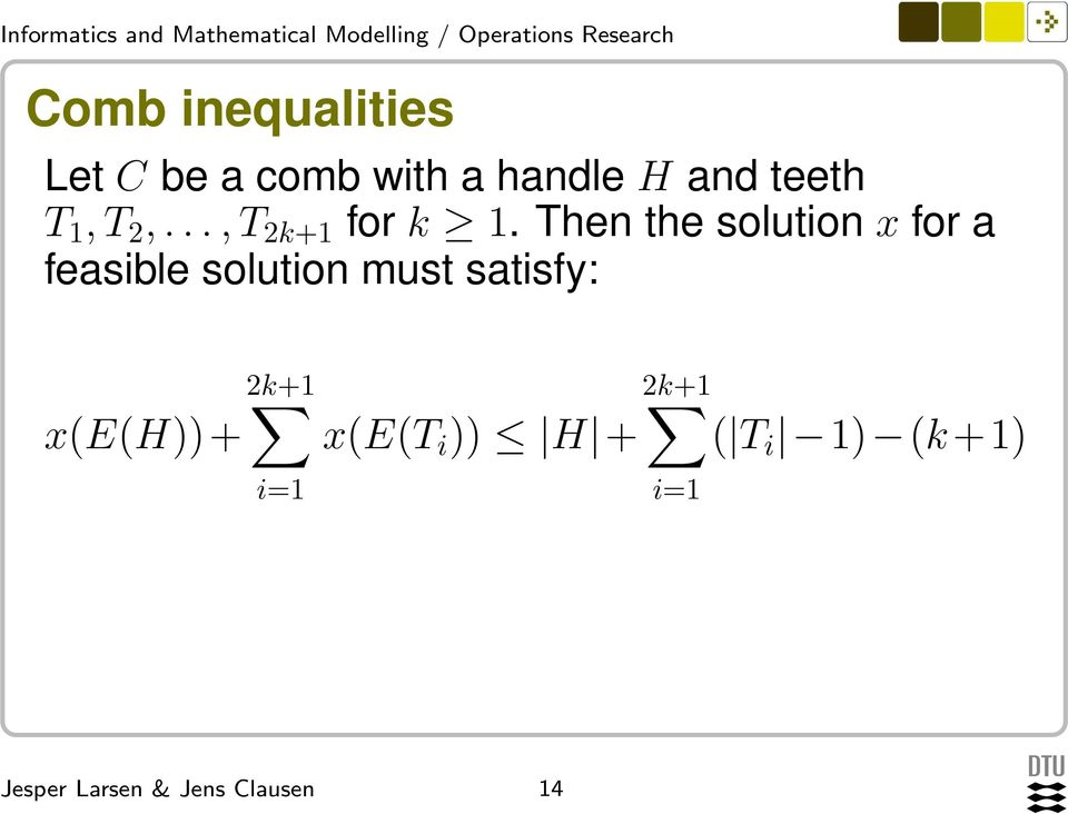 Then the solution x for a feasible solution must
