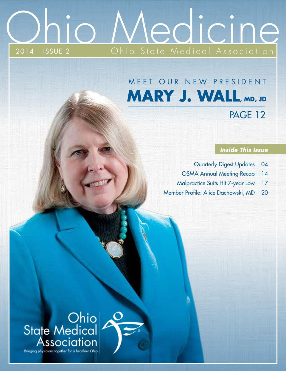 WALL, MD, JD PAGE 12 Inside This Issue Quarterly Digest Updates