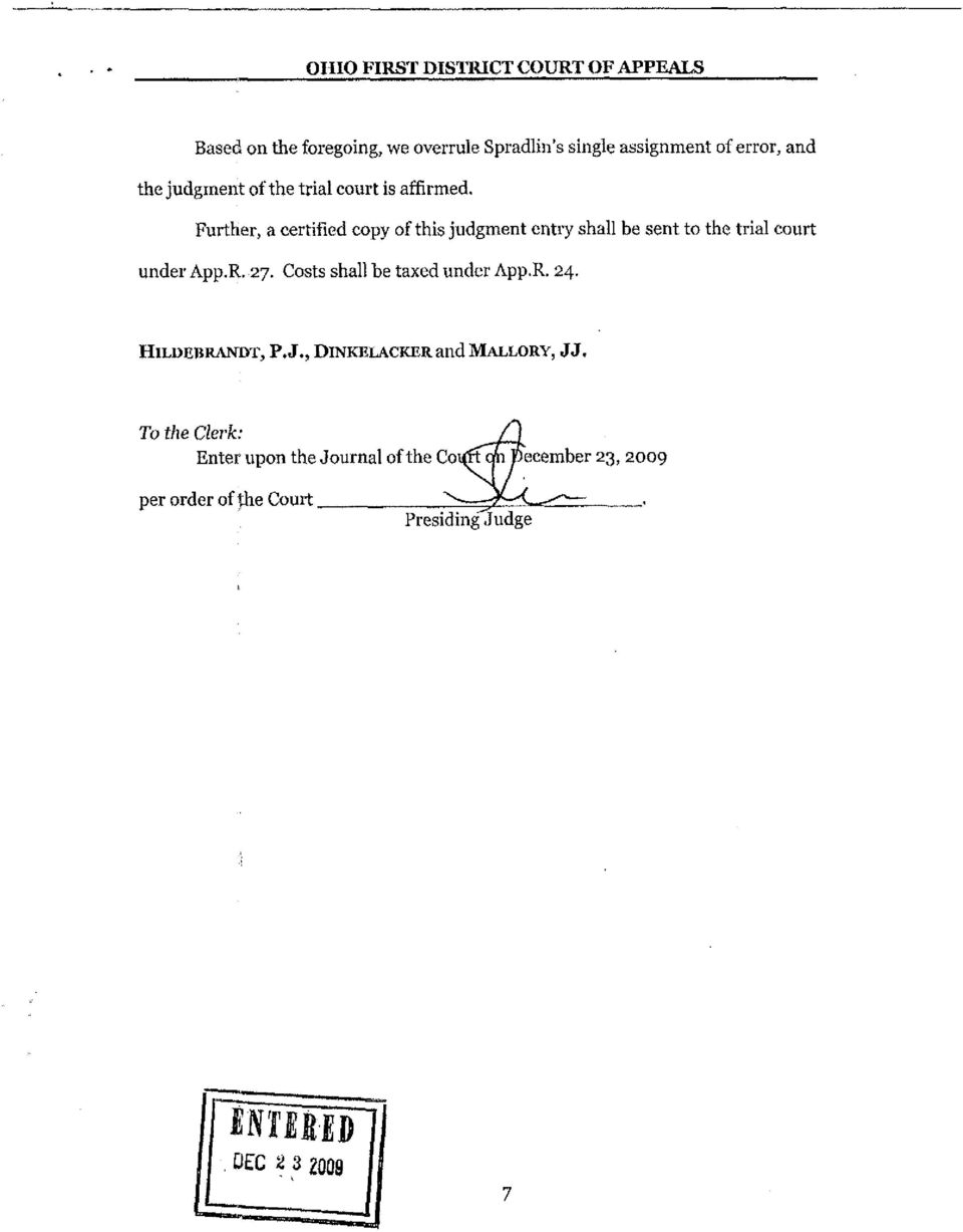 Further, a certified copy of this judgment entiy shall be sent to the trial court under App.R. 27.
