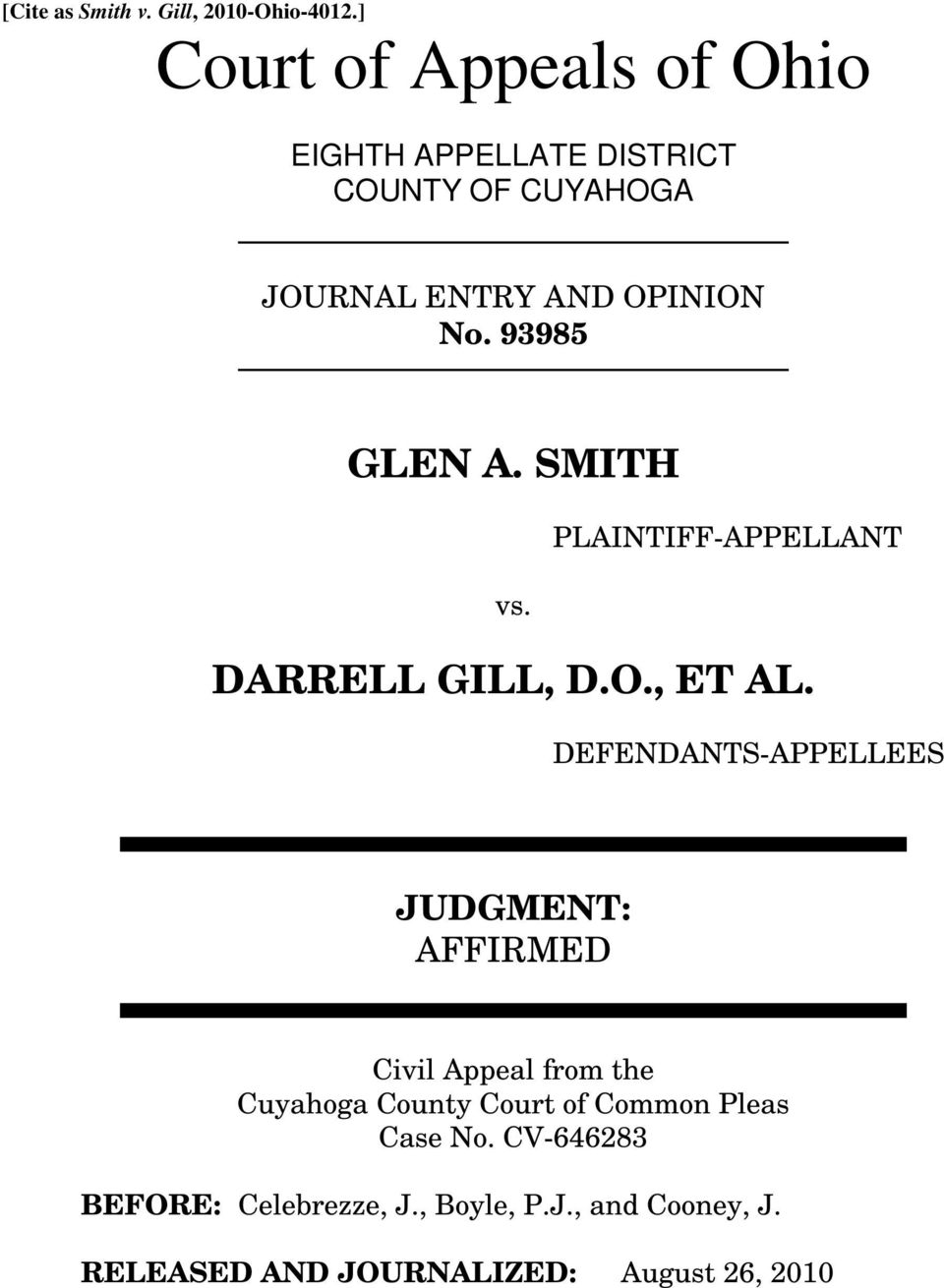 93985 GLEN A. SMITH PLAINTIFF-APPELLANT vs. DARRELL GILL, D.O., ET AL.