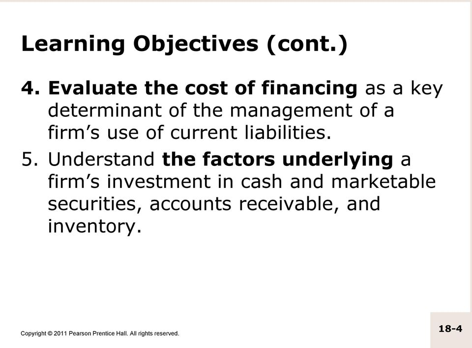 management of a firm s use of current liabilities. 5.