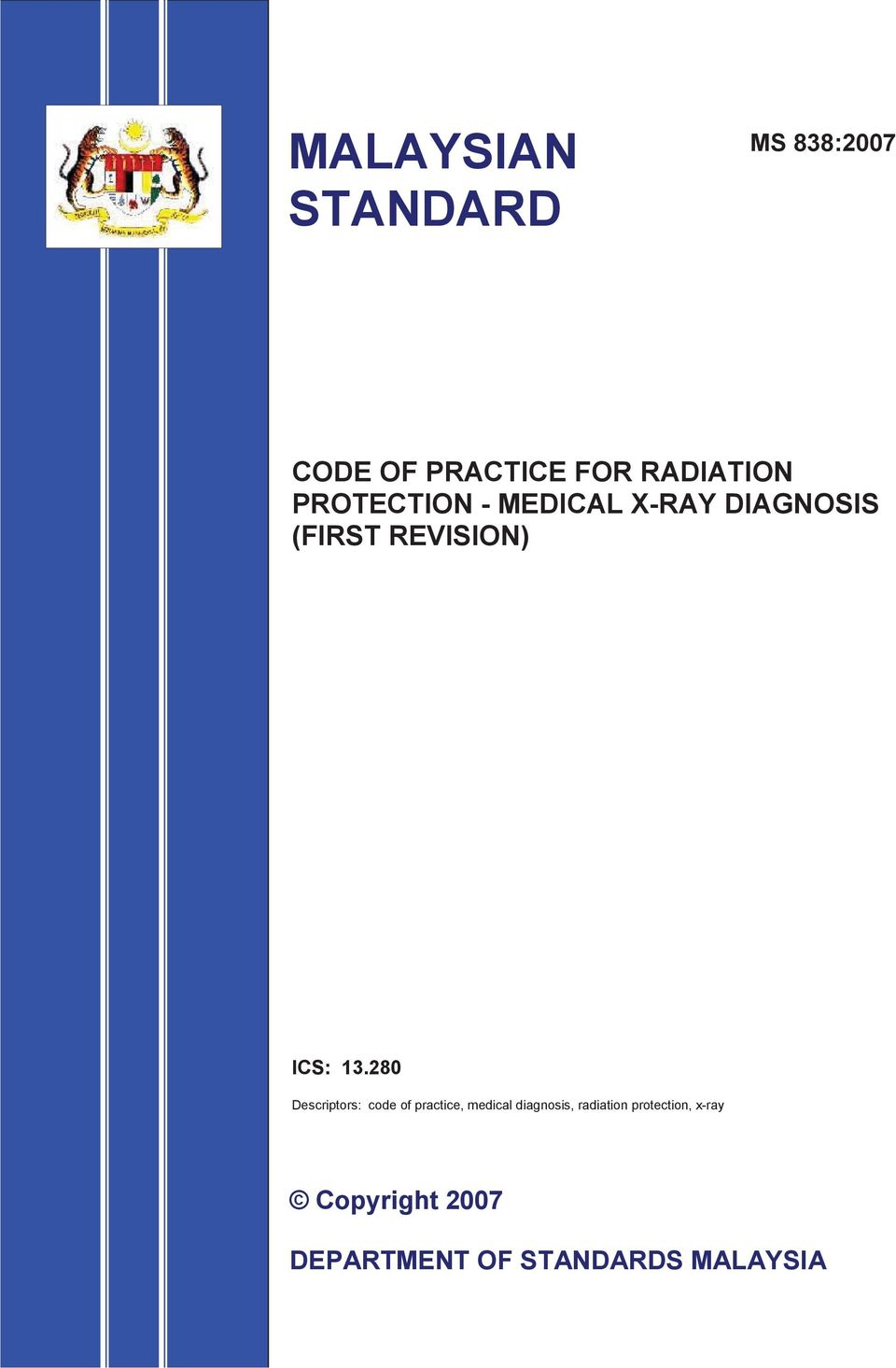 280 Descriptors: code of practice, medical diagnosis, radiation