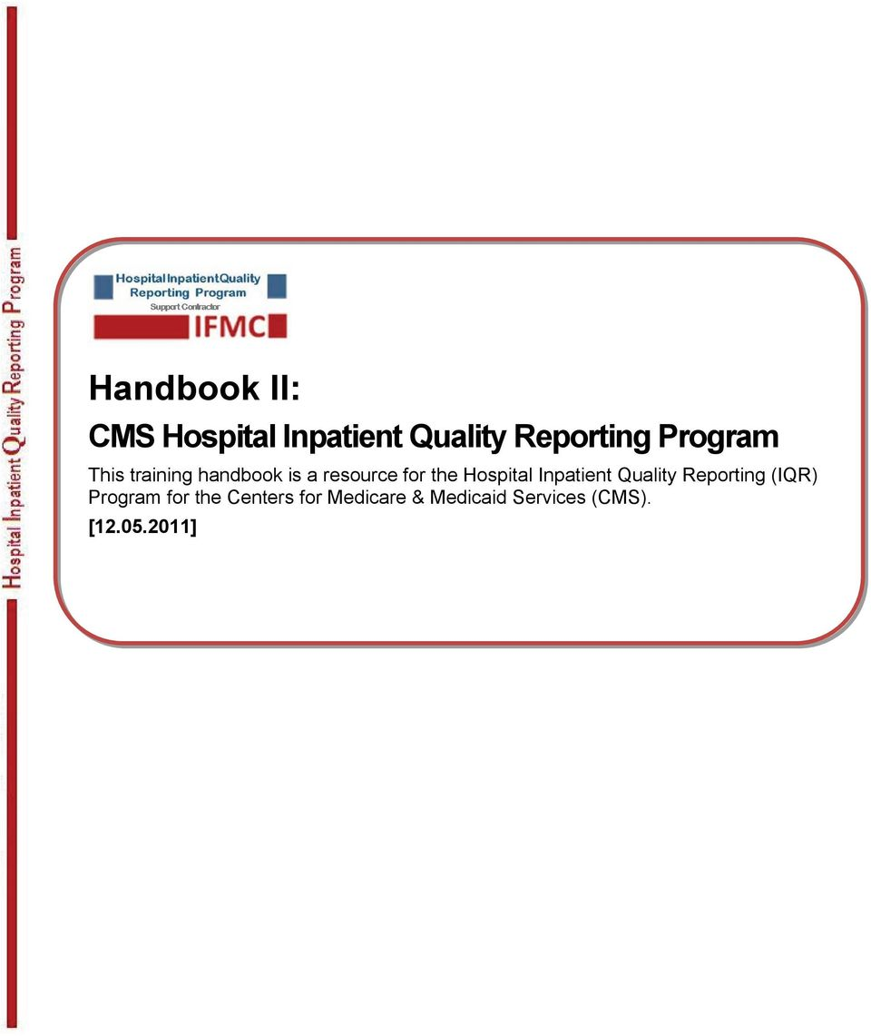 Hospital Inpatient Quality Reporting (IQR) Program for