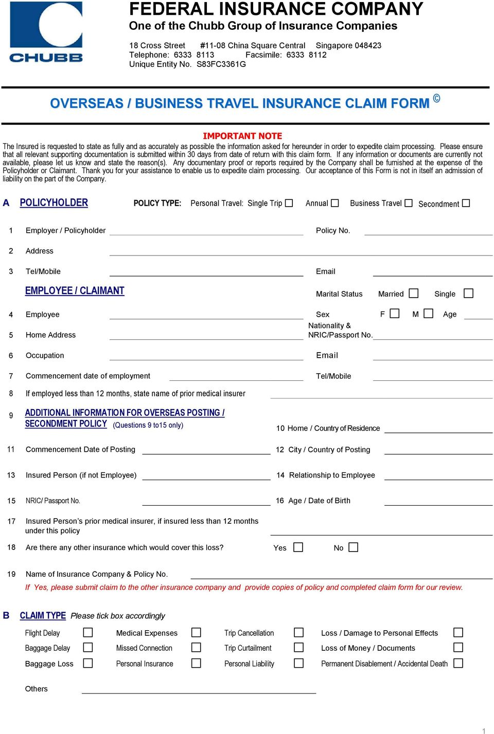 expedite claim processing. Please ensure that all relevant supporting documentation is submitted within 30 days from date of return with this claim form.