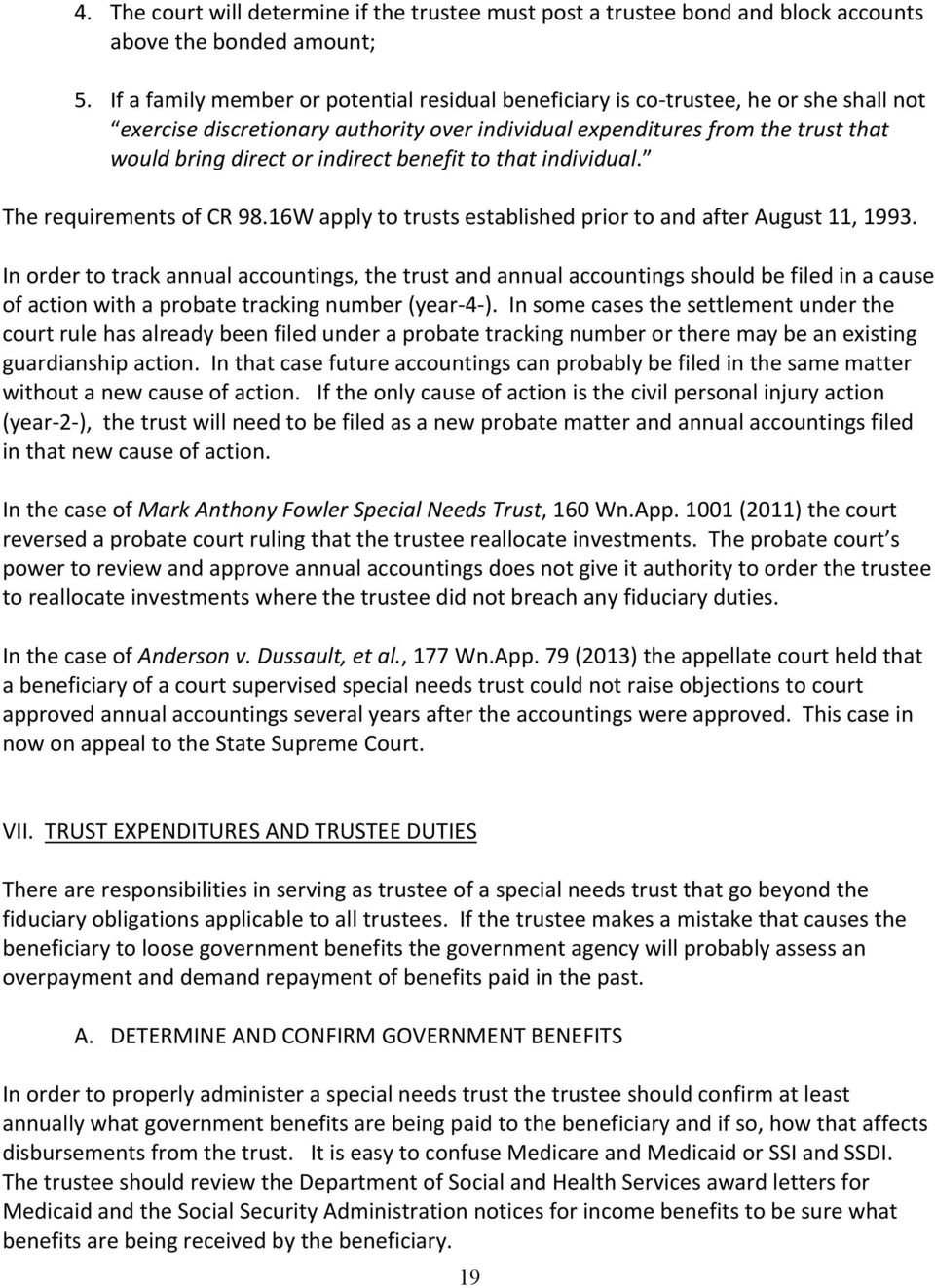 indirect benefit to that individual. The requirements of CR 98.16W apply to trusts established prior to and after August 11, 1993.
