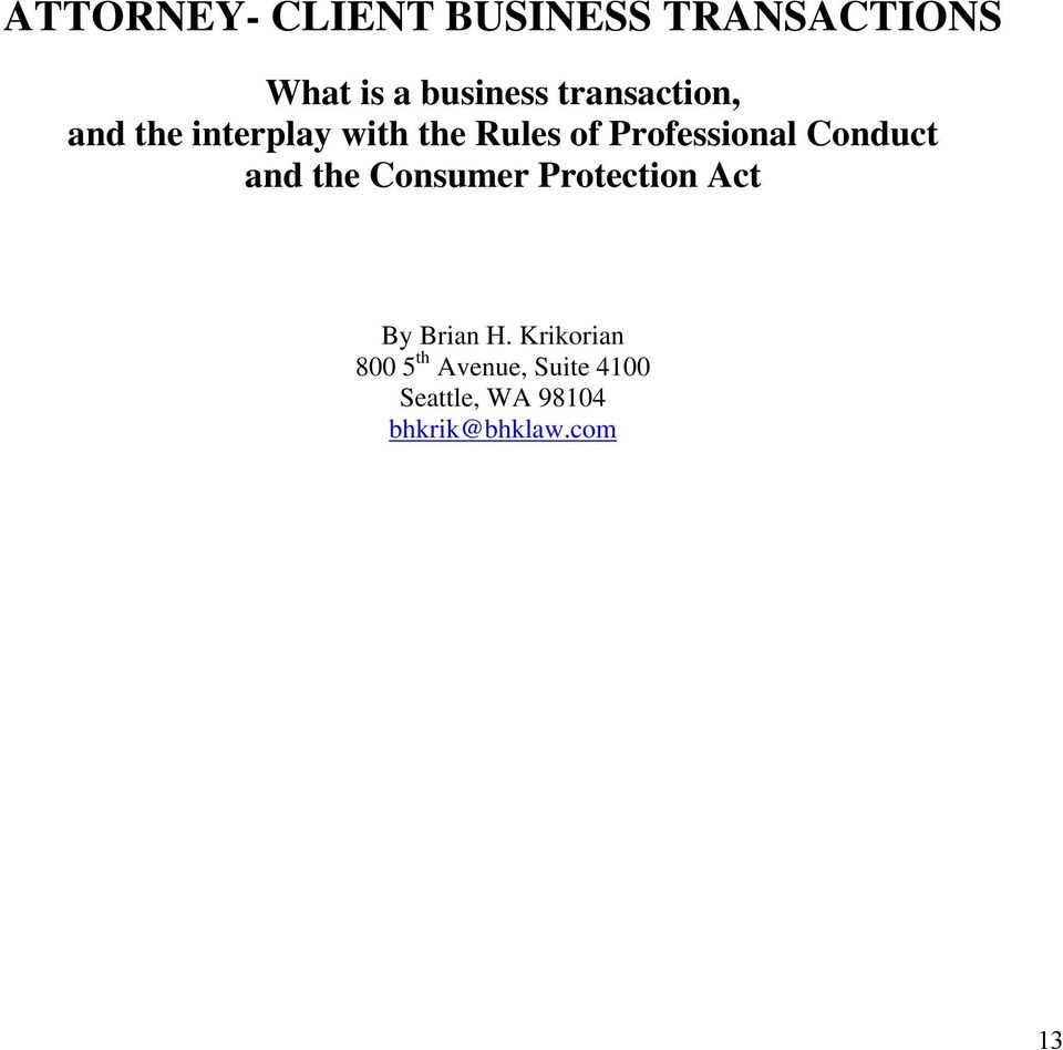 Conduct and the Consumer Protection Act By Brian H.