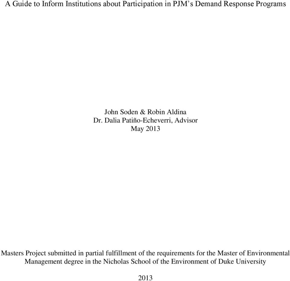 Dalia Patiño-Echeverri, Advisor May 2013 Masters Project submitted in partial