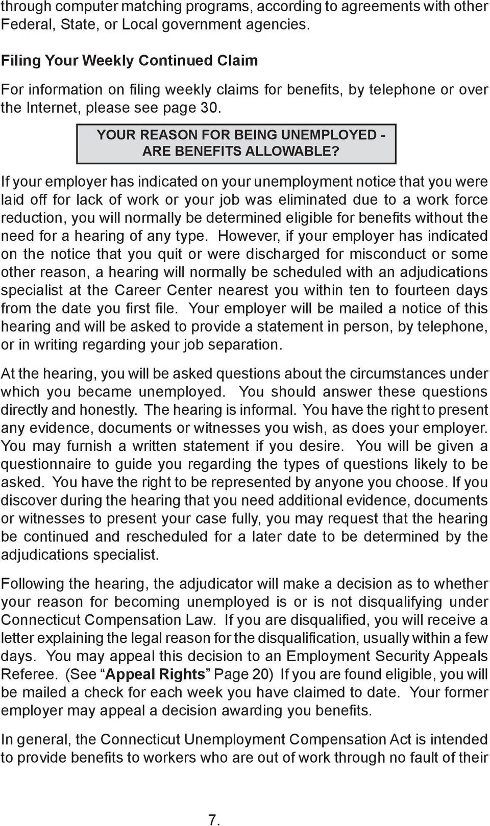 YOUR REASON FOR BEING UNEMPLOYED - ARE BENEFITS ALLOWABLE?