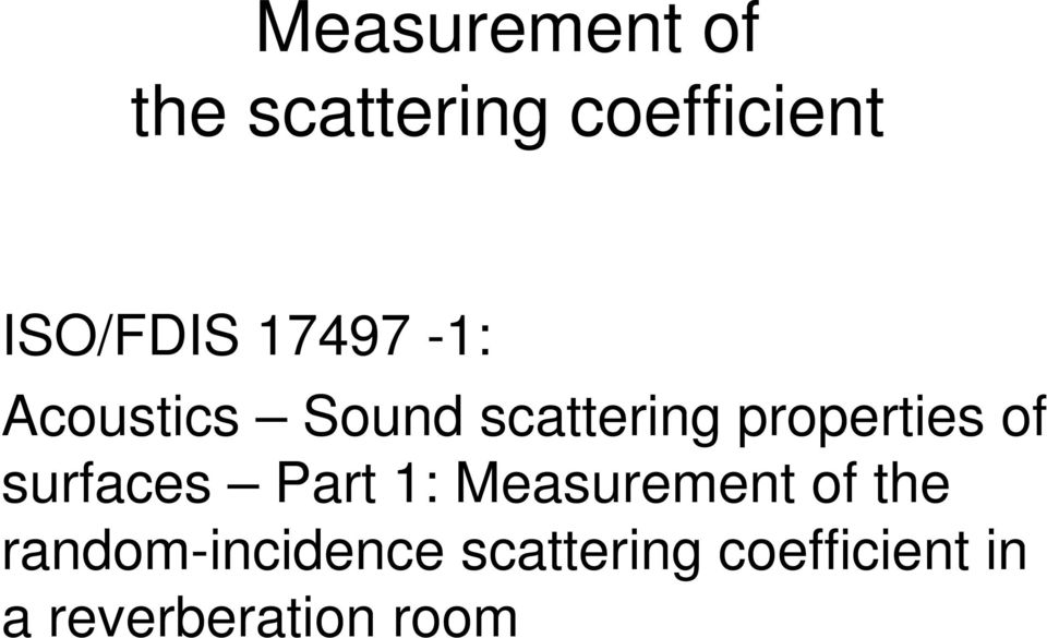 properties of surfaces Part 1: Measurement of the
