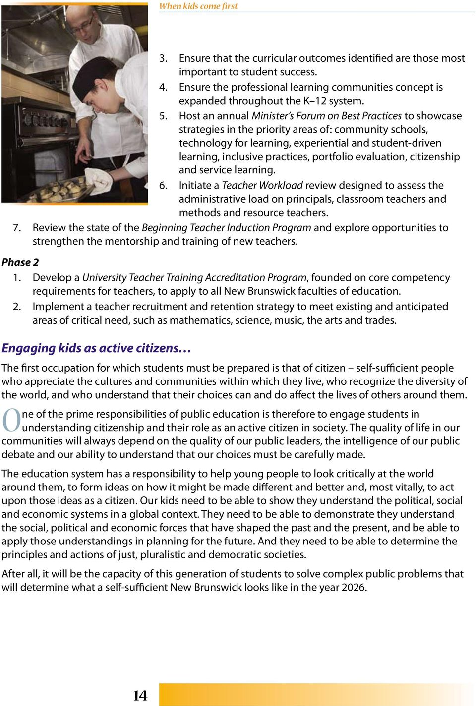 practices, portfolio evaluation, citizenship and service learning. 6.