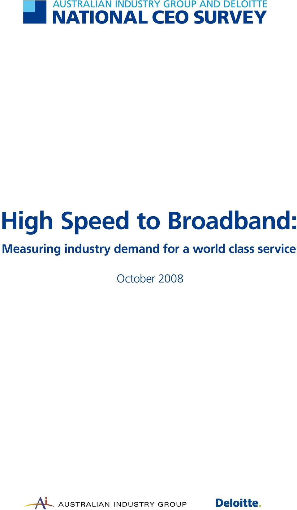 industry demand for a world class service October