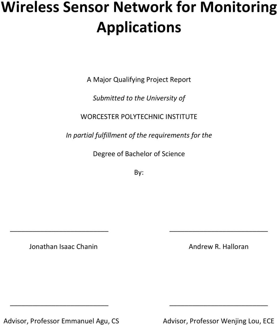 of the requirements for the Degree of Bachelor of Science By: Jonathan Isaac Chanin