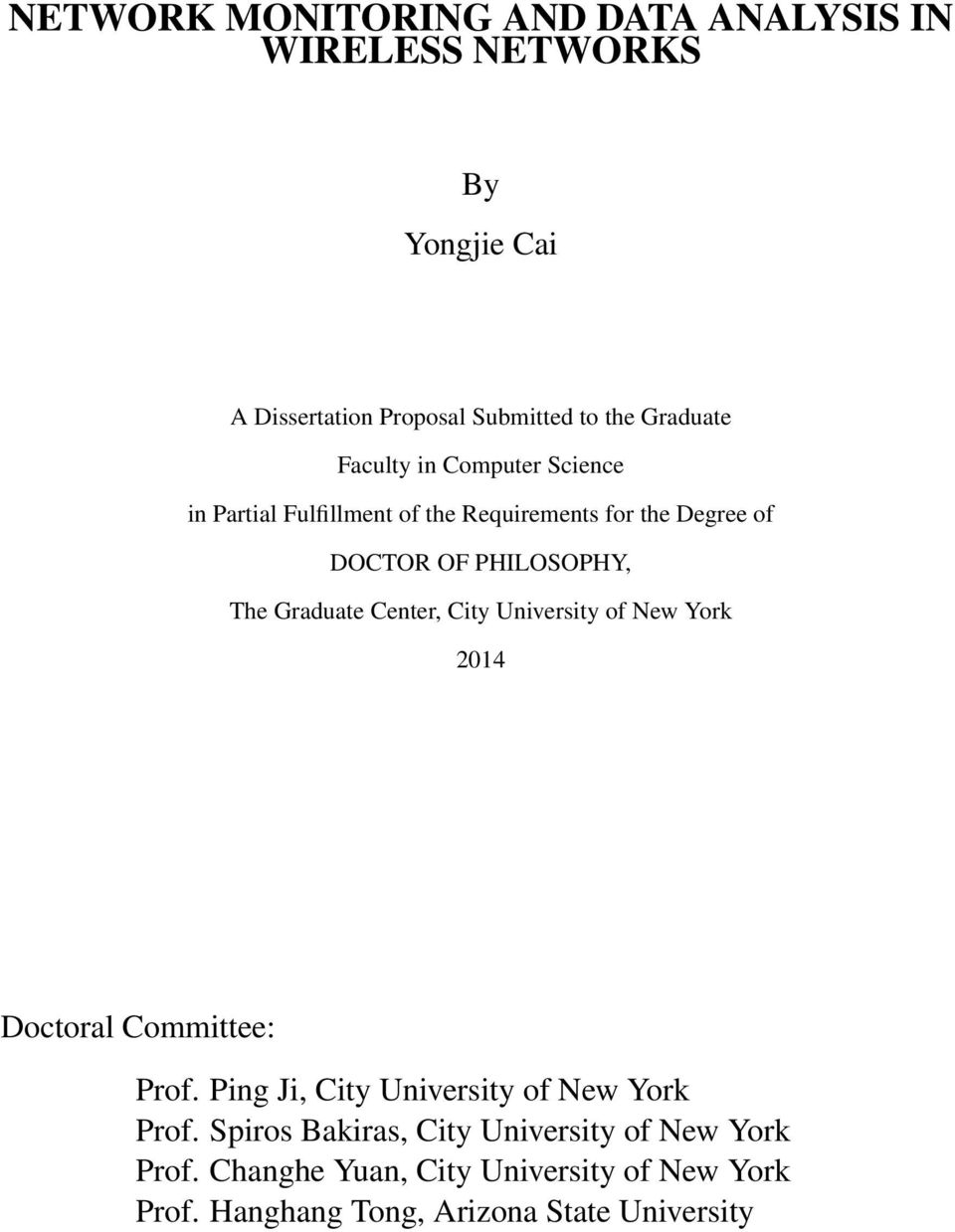 Center, City University of New York 2014 Doctoral Committee: Prof. Ping Ji, City University of New York Prof.
