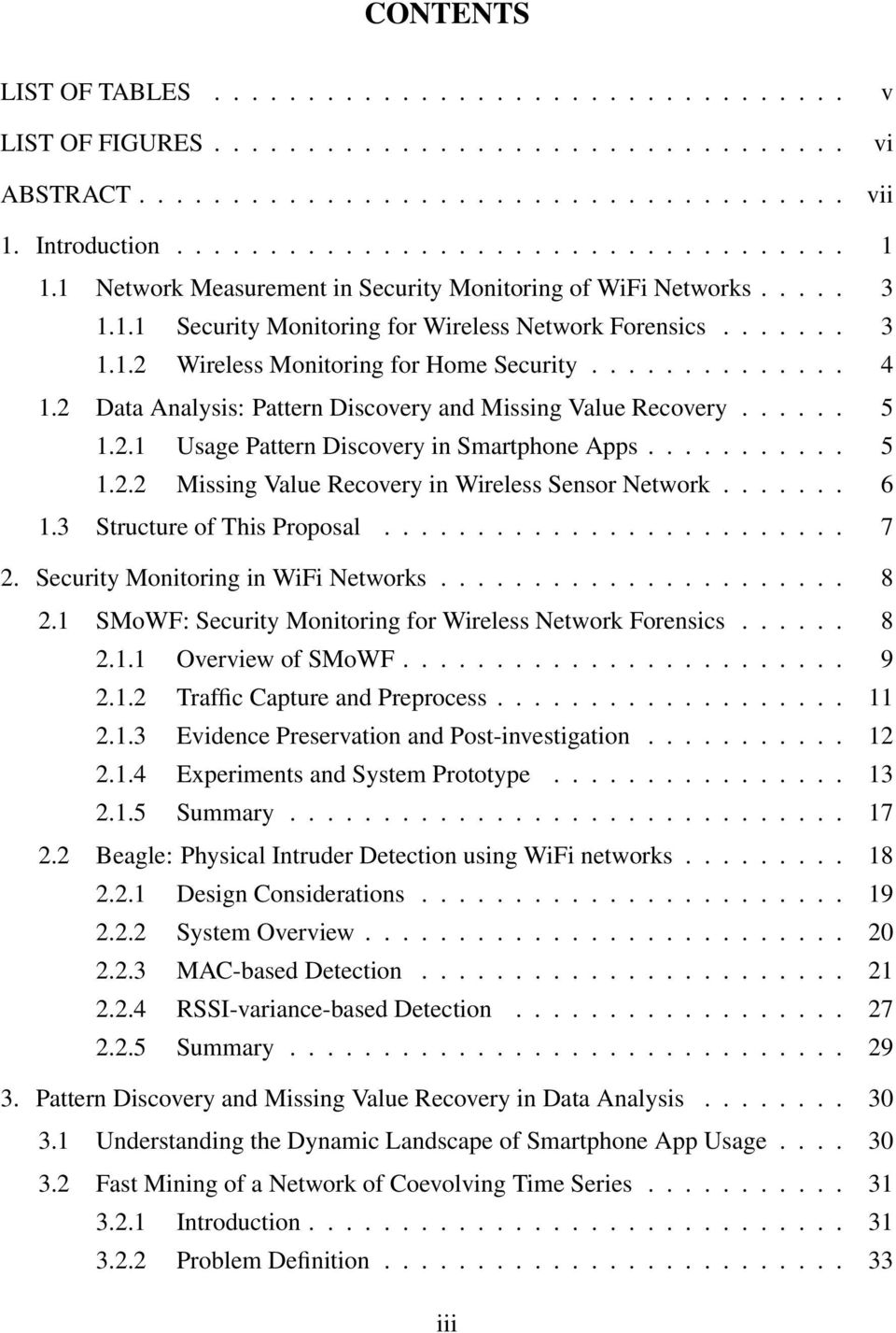 2 Data Analysis: Pattern Discovery and Missing Value Recovery...... 5 1.2.1 Usage Pattern Discovery in Smartphone Apps........... 5 1.2.2 Missing Value Recovery in Wireless Sensor Network....... 6 1.