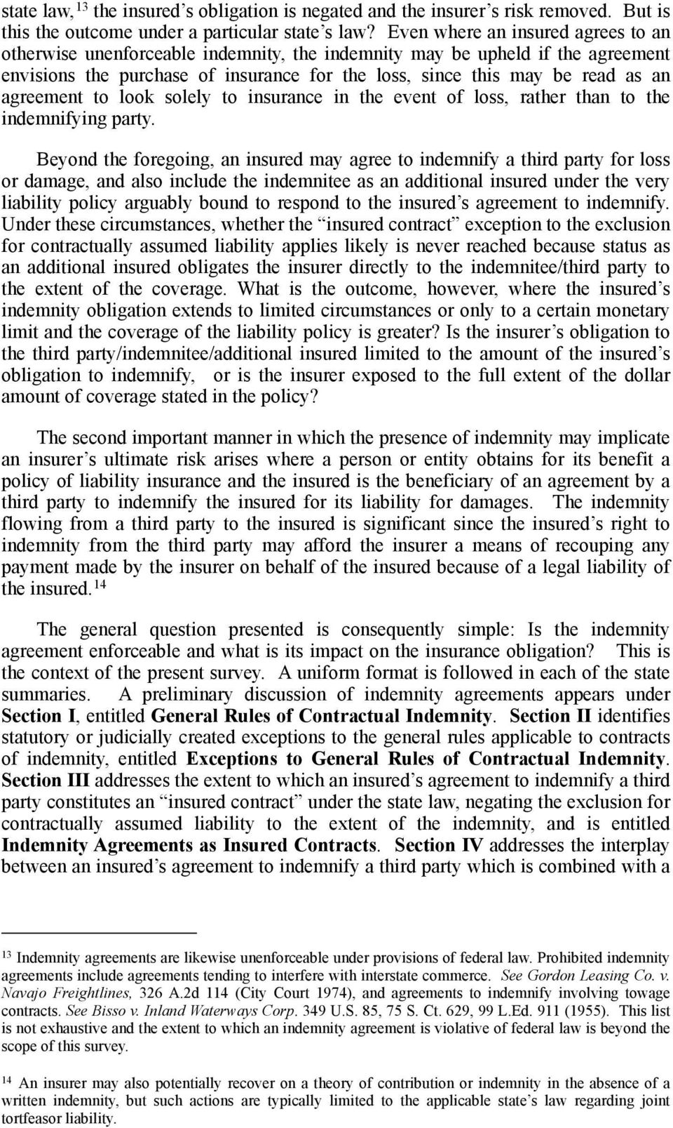 agreement to look solely to insurance in the event of loss, rather than to the indemnifying party.