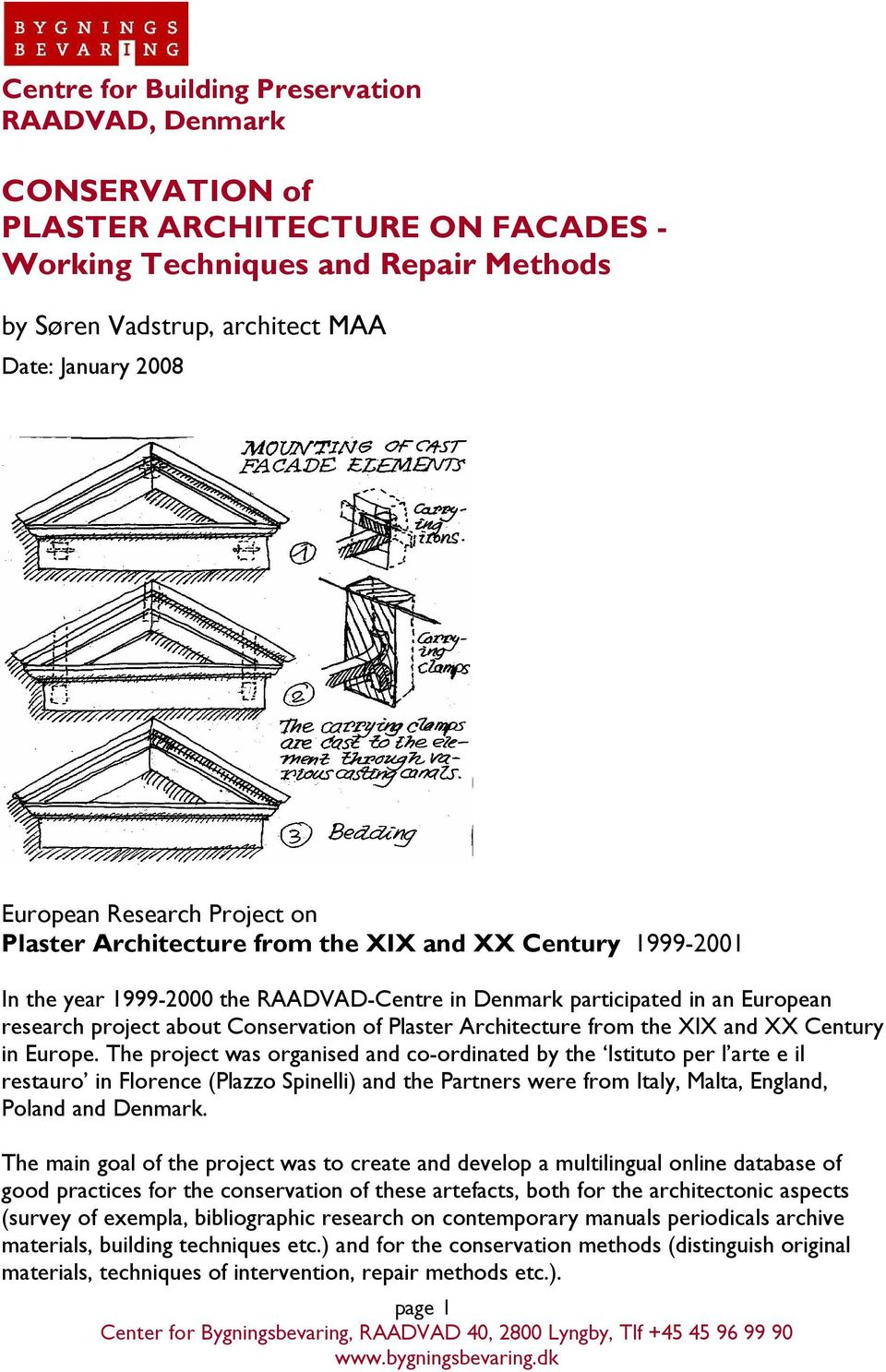 Plaster Architecture from the XIX and XX Century in Europe.