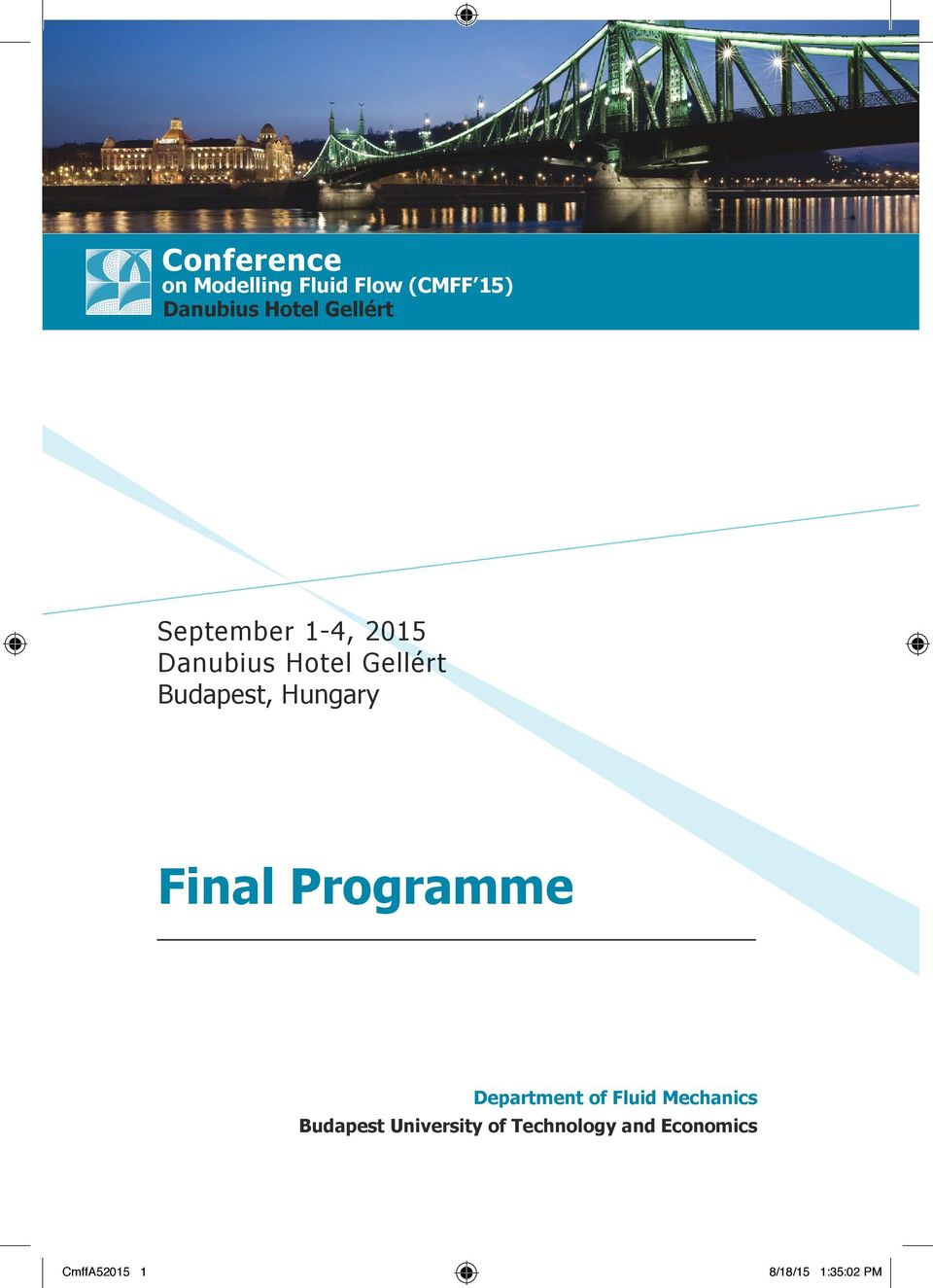 Hungary Final Programme Department of Fluid Mechanics Budapest