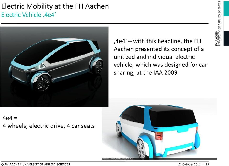 vehicle, which was designed for car sharing, at the IAA 2009 4e4 = 4 wheels,