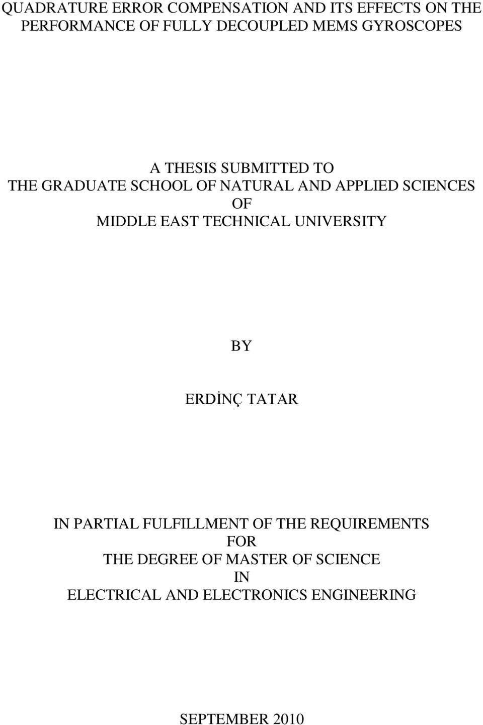 MIDDLE EAST TECHNICAL UNIVERSITY BY ERDİNÇ TATAR IN PARTIAL FULFILLMENT OF THE