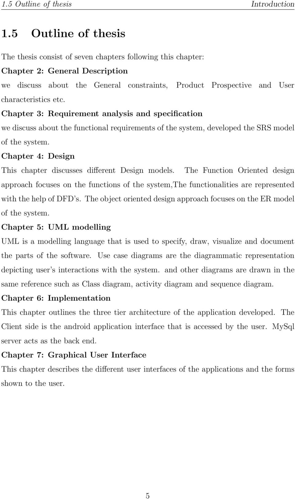 thesis on biometrics Thesis statement on biometrics multimodal biometrics feature: topics by nbsp biometrics is a unique, measurable physiological or behavioural characteristic of a person and finds extensive applications in authentication and tailed discussion on the saturableavailable problem statement:.