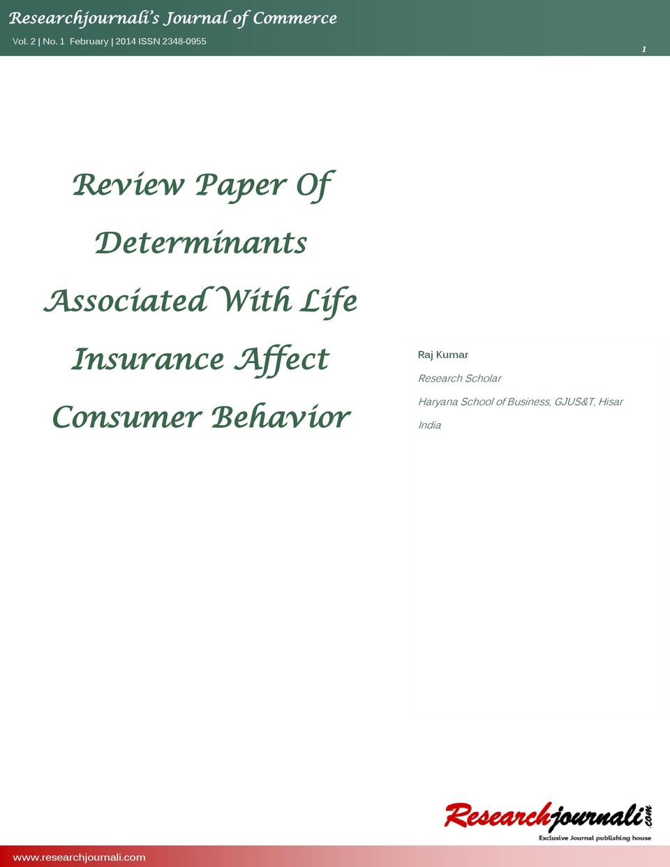 literature review of consumer buying behaviour for lic policies A review of literature on promotion mix strategies of  people on the very purpose of buying life insurance literature review  consumer behaviour in life.