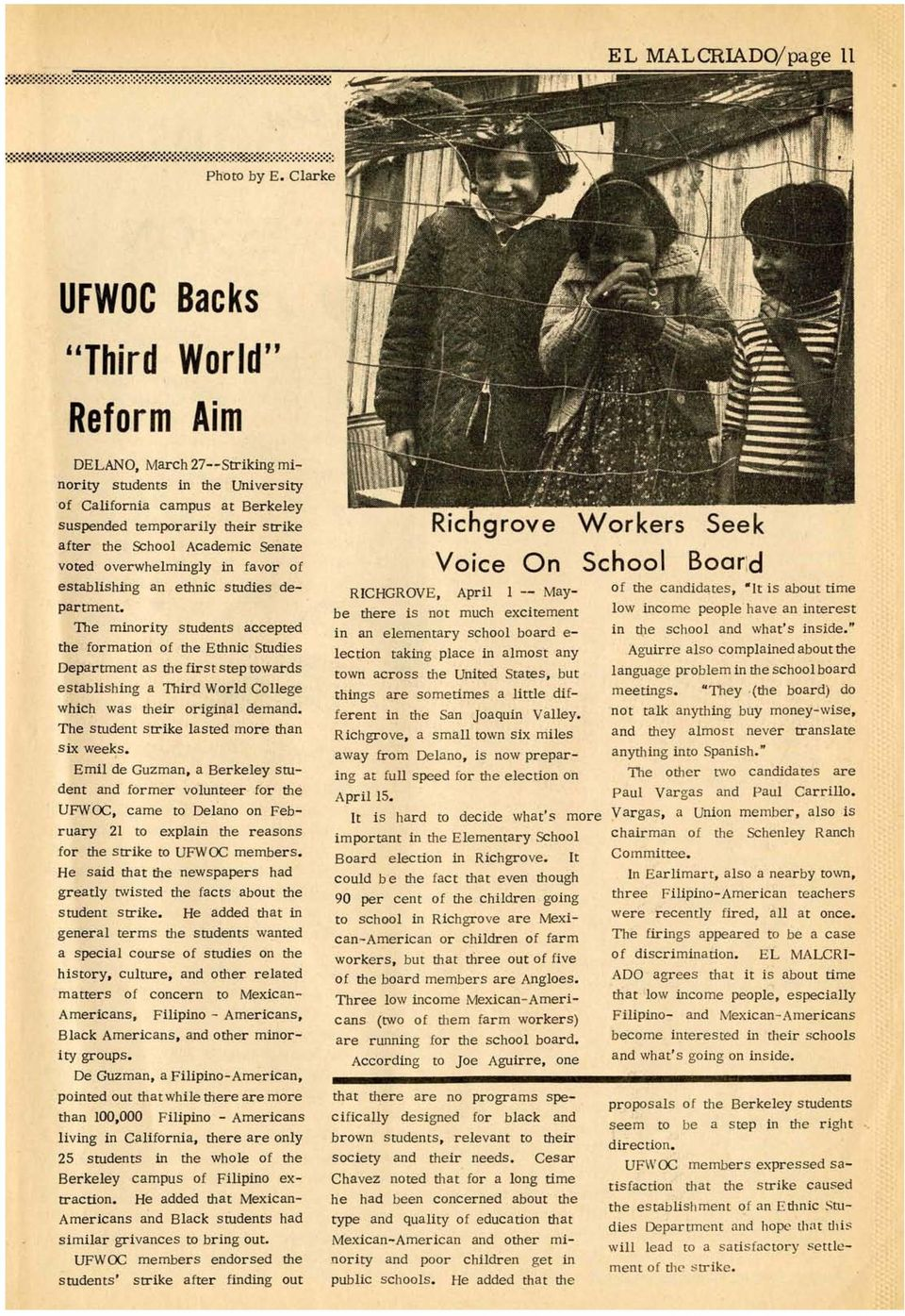 "Clarke UFWOC Backs ""Third World"" Reform Aim DELANO, March 27--Striking minority students in the University 'of California campus at Berkeley suspended temporarily their strike after the School"