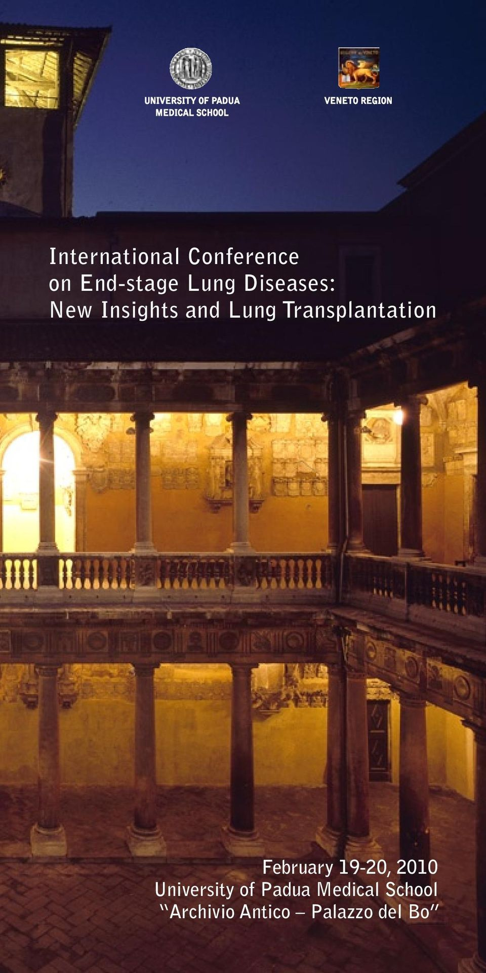 Insights and Lung Transplantation February 19-20, 2010