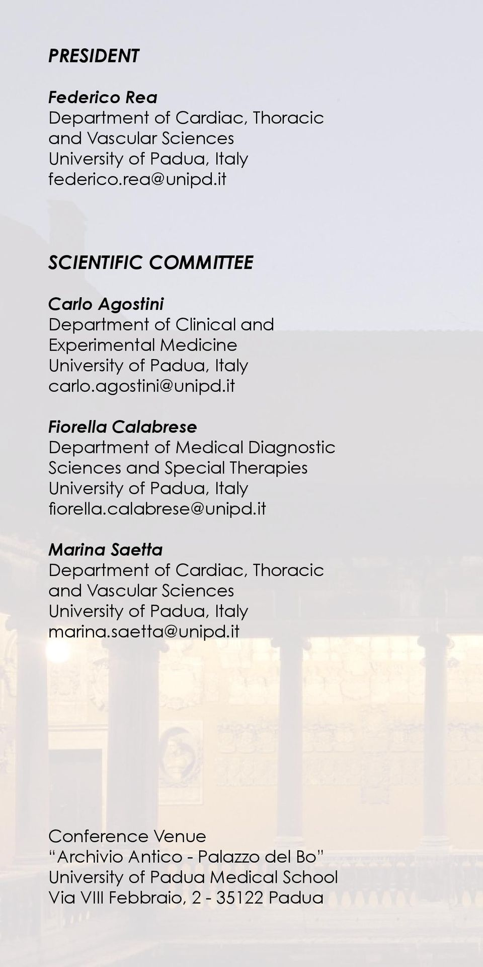 it Fiorella Calabrese Department of Medical Diagnostic Sciences and Special Therapies University of fiorella.calabrese@unipd.