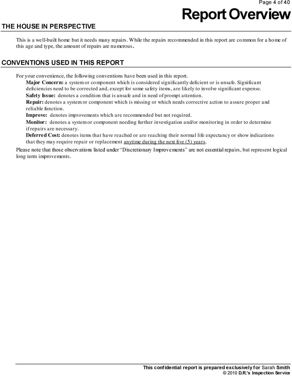 CONVENTIONS USED IN THIS REPORT For your convenience, the following conventions have been used in this report.