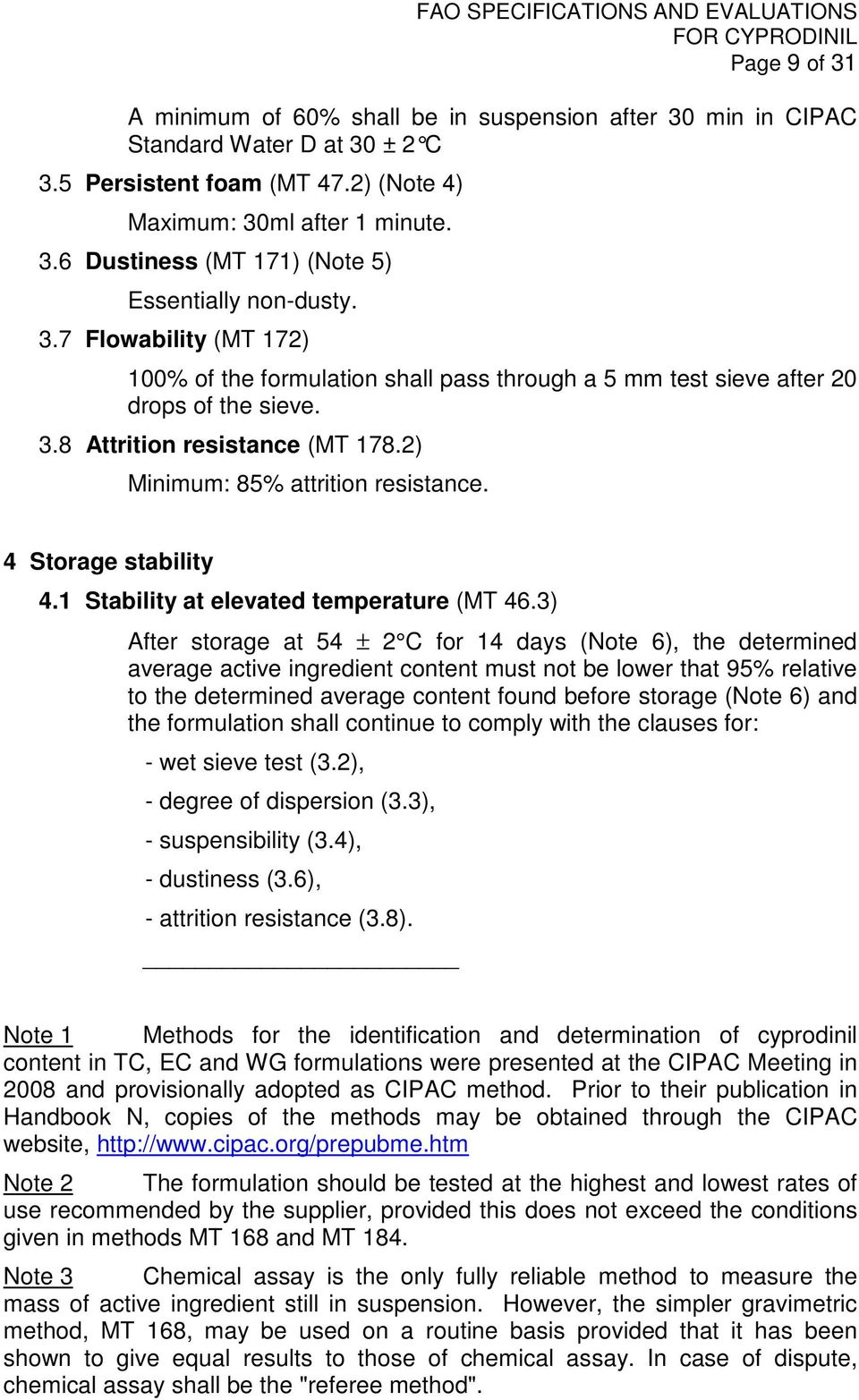 4 Storage stability 4.1 Stability at elevated temperature (MT 46.